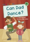 Can Dad Dance? : (Green Early Reader) - Book