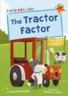 The Tractor Factor : (Orange Early Reader) - Book