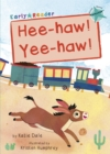Hee-haw! Yee-haw! : (Turquoise Early Reader) - Book