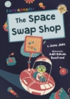 The Space Swap Shop : (Gold Early Reader) - Book