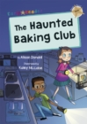 The Haunted Baking Club : (Gold Early Reader) - Book