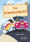 The Glambulance : (Gold Early Reader) - Book