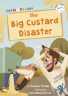 The Big Custard Disaster : (White Early Reader) - Book
