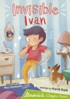 Invisible Ivan : (Lime Chapter Reader) - Book