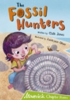 The Fossil Hunters : (Lime Chapter Reader) - Book