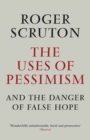 The Uses of Pessimism - Book