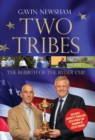 Two Tribes : The Rebirth of the Ryder Cup - Book