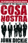 Cosa Nostra: A History of the Sicilian Mafia - eBook