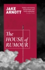 The House of Rumour - eBook