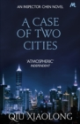 A Case of Two Cities : Inspector Chen 4 - eBook