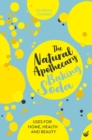 The Natural Apothecary: Baking Soda : Tips for Home, Health and Beauty - Book