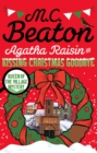 Agatha Raisin and Kissing Christmas Goodbye - eBook