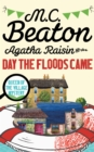 Agatha Raisin and the Day the Floods Came - eBook