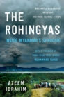 The Rohingyas : Inside Myanmar's Hidden Genocide - Book