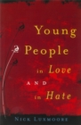 Young People in Love and in Hate - Book