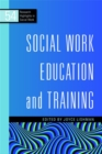 Social Work Education and Training - Book