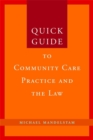 Quick Guide to Community Care Practice and the Law - Book