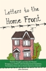 Letters to the Home Front : Positive Thoughts and Ideas for Parents Bringing Up Children with Developmental Disabilities, Particularly Those with an Autism Spectrum Disorder - Book