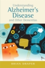 Understanding Alzheimer's Disease and Other Dementias - Book