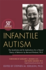 Infantile Autism : The Syndrome and its Implications for a Neural Theory of Behavior by Bernard Rimland, Ph.D. - Book