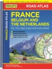 Philip's Road Atlas France, Belgium and The Netherlands : Spiral A5 - Book