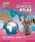 Philip's Infant School Atlas : For 5-7 year olds - Book