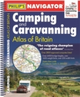 Philip's Navigator Camping and Caravanning Atlas of Britain: Spiral 3rd Edition - Book