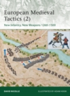 European Medieval Tactics 2 : New Infantry, New Weapons 1260-1500 - Book