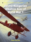 Austro-Hungarian Albatros Aces of World War 1 - Book