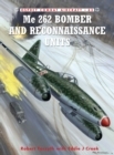 Me 262 Bomber and Reconnaissance Units - Book