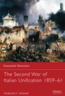 The Second War of Italian Unification 1859-61 - Book