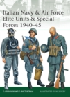 Italian Navy & Air Force Elite Units & Special Forces 1940-45 - Book
