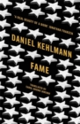 Fame : A Novel in Nine Episodes - Book