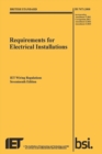 Requirements for Electrical Installations, IET Wiring Regulations, Seventeenth Edition, BS 7671:2008+A3:2015 - Book