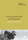 Crime, Punishment and Migration - Book
