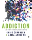 Addiction : A biopsychosocial perspective - Book