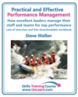Practical and Effective Performance Management - How Excellent Leaders Manage and Improve Their Staff, Employees and Teams by Evaluation, Appraisal and Leadership for Top Performance : For Line Manage - Book