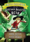 Will Gallows and the Thunder Dragon's Roar - Book