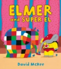 Elmer and Super El - Book