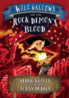 Will Gallows and the Rock Demon's Blood - Book