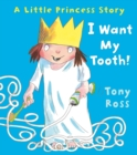 I Want My Tooth! - Book