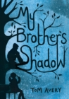 My Brother's Shadow - Book