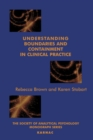 Understanding Boundaries and Containment in Clinical Practice - eBook
