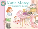 Katie Morag and the Dancing Class - Book