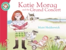 Katie Morag And The Grand Concert - Book