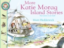 More Katie Morag Island Stories - Book