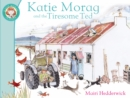 Katie Morag And The Tiresome Ted - Book