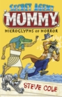 Secret Agent Mummy: The Hieroglyphs of Horror - Book