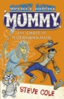 Secret Agent Mummy: The Ghost of Tutankhamun - Book