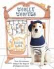 Woolly Woofers : Over 20 Knitwear Designs for Dogs of All Shapes and Sizes - Book